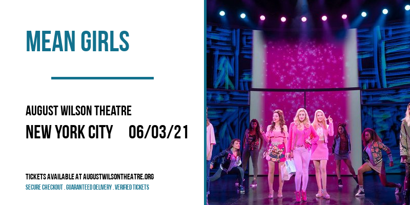 Mean Girls [CANCELLED] at August Wilson Theatre